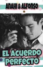 El acuerdo perfecto (AyA) by babyblue135