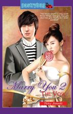 Marry You 2: The Vow by pinkyjhewelii