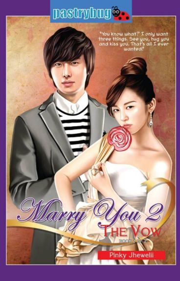 MY 2: The Vow