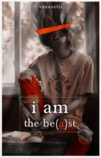 i am the be(a)st by vaenoctis