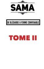 DE BLÉDARDE À FEMME CONVENABLE [ TOME 2 ] by __NKT__