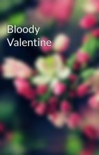 Bloody Valentine by polly97__