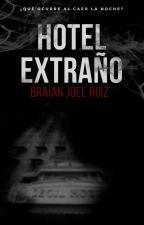 Hotel Extraño by Nescrun