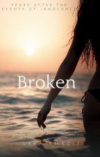 Broken by saraamazit