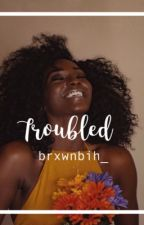 Troubled || Chris Brown by brxwnbih_