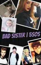 Bad sister | 5 sos by szalonatruskawa
