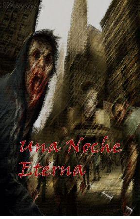 UNA NOCHE ETERNA by OctavioDeLeon7