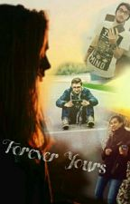 Forever Yours by araflooderso_ffs