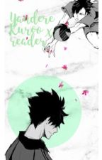 A stranger is watching (yandere kuroo tetsurou) by haikyuuhoeee