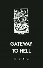 GATEWAY TO HELL by vaIigayted