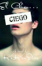 El chico ciego by VIXX_Starlight0001