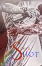 One Shot by rouis57