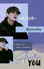 Another You⚫[vkook gs] by AdindaArfs