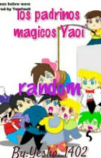 random Los Padrinos Magicos Yaoi by Yeska_1402