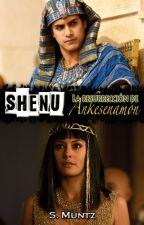 SHENU: La resurrección de Ankesenamón [Fanfic de Anks & Chocolates] by SolNoctambuloK