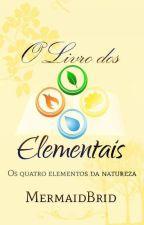 O Livro dos Elementais by MermaidBridi