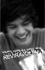 Reviravolta(Harry Styles Fan Fiction) by teresa_pite