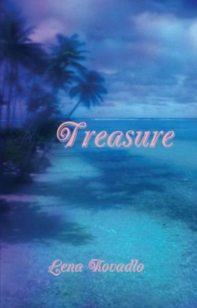 Treasure - A Beautiful and Romantic Poetic Tale With Heart by LenaKovadlo