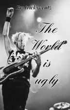 The World is Ugly(Mikey Way)  by trickywentz