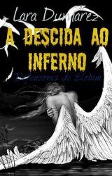 A Descida ao Inferno - Defensores de Elohim by LaraDumarez16