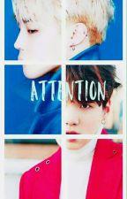 Attention by JxngkxxkTxxhyxng
