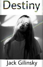 Destiny~Jack Gilinsky(1°Completa) by Mendes98Mayer