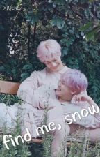《find me, snow  ☆  astro x reader》 by XIUENG