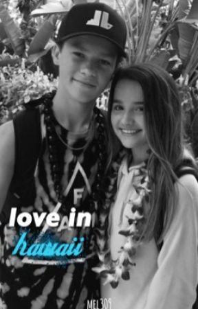 Love In Hawaii   HANNIE by mel309