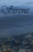 Sirene (Wattys 2014 Entrant) by cradle_life