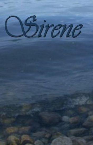 Sirene (Wattys 2014 Entrant)
