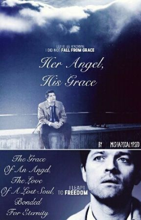 Her Angel, His Grace (Wattys2017) by Mishapocalypsed