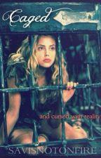 Caged by savisnotonfire