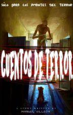 Cuentos de terror by ManuelVilleda