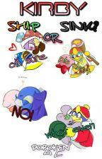 Kirby // Ship or Sink? by Doroken
