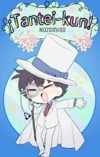 🌼¡Tantei-kun!🌼 by Nozomi00