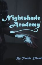 Nightshade Academy by TaahirE
