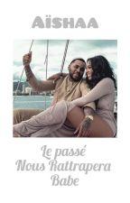Aïshaa:Je T'aime Mais Notre Avenir Va T'il Tenir? by Malienne_akr