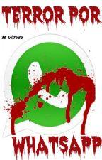 Historias de terror por WhatsApp by ManuelVilleda
