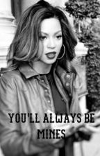 You'll Always Be Mines by Rihloaded