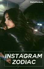 Instagram Zodiacal by ihatethesluts