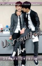 Unrequited Love (alpha x omega jikook story) by SheenaSeymour