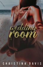 Wedding Room 410 | 410 Series #2 by lovoholic