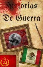 Historias de guerra  by Devijones123