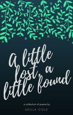 A Little Lost, A Little Found by onixwrites