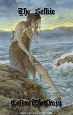 The Selkie by CelinetheCrazy