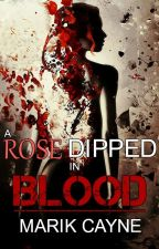 Alex Hawk: A Rose Dipped in Blood by MarikCayne