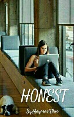 HONEST by MayasariBlue