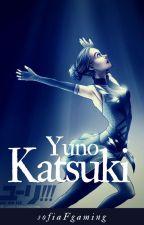 Yuno Katsuki - A Yuri Plisetsky Love Story  by sofiaFgaming