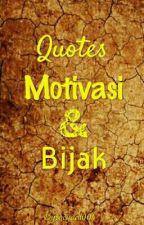 Quotes Motivasi & Bijak by ocyadi004