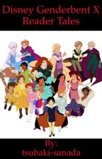 Disney Genderbent x Reader Tales by tsubaki-sanada